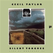TAYLOR, CECIL - SILENT TONGUES