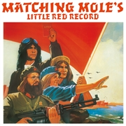 MATCHING MOLE - LITTLE RED RECORD