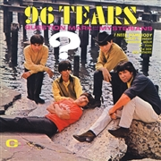 ? & THE MYSTERIANS - 96 TEARS (USA)