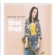 PETTAY, JORDAN - FIRST FRUIT