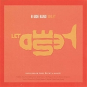 B-SIDE BAND - 10 LET
