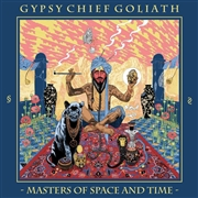 GYPSY CHIEF GOLIATH - (SPLATTER) MASTERS OF SPACE AND TIME
