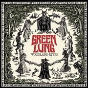 GREEN LUNG - WOODLAND RITES