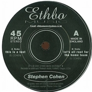COHEN, STEPHEN - THIS IS A TEST/LET'S ALL ROOT FOR THE HOME TEAM