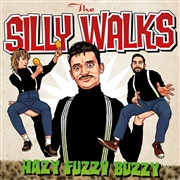 SILLY WALKS - HAZY FUZZY BUZZY