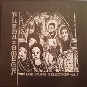 ALPHA & OMEGA - DUBPLATE SELECTION, VOL. 1
