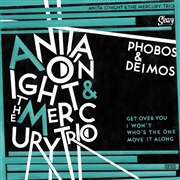 O'NIGHT, ANITA -& THE MERCURY TRIO- - PHOBOS & DEIMOS