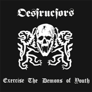 DESTRUCTORS - EXERCISE THE DEMONS OF YOUTH