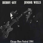 GUY, BUDDY -& JUNIOR WELLS- - CHICAGO BLUES FESTIVAL
