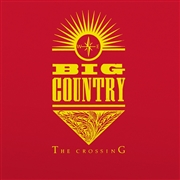BIG COUNTRY - THE CROSSING (2LP)