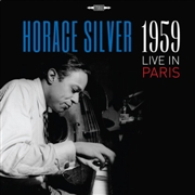 SILVER, HORACE - LIVE IN PARIS 1959