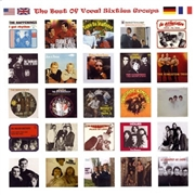 VARIOUS - THE BEST OF THE VOCAL SIXTIES GROUPS
