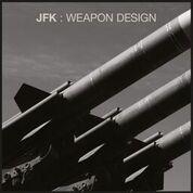 JFK - WAEPON DESIGN