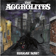 AGGROLITES - REGGAE NOW! (BLACK)