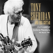 SHERIDAN, TONY - UNPLUGGED AT GALLERY FLENSBURG (2CD)