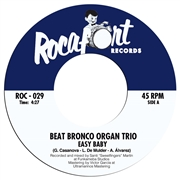BEAT BRONCO ORGAN TRIO - EASY BABY/GERIATRIC DANCE