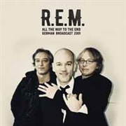 R.E.M. - ALL THE WAY TO THE END (2LP)