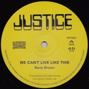 "BROWN, BARRY - WE CAN'T LIVE LIKE THIS (10"")"
