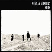 SUNDAY MORNING - FOUR