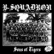 B SQUADRON - SONS OF TIGERS (+ BONUS)