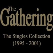 "GATHERING - THE SINGLES COLLECTION (1995-2001) (7X12"")"