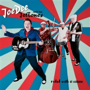 JOE DEE & HIS JETTONES - REBEL WITH A CAUSE (RED)