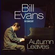 EVANS, BILL - AUTUMN LEAVES