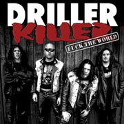 DRILLER KILLER - FUCK THE WORLD (BLACK)