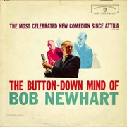 NEWHART, BOB - BUTTON DOWN MIND OF BOB NEWHART
