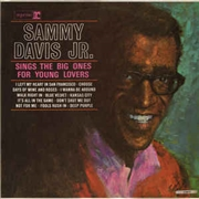 DAVIS, SAMMY -JR.- - SINGS THE BIG ONES FOR YOUNG LOVERS