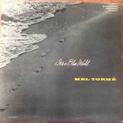 TORME, MEL - IT'S A BLUE WORLD