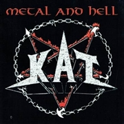 KAT - METAL AND HELL