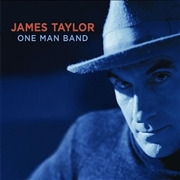 TAYLOR, JAMES - ONE MAN BAND (2LP)