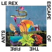 LE REX - ESCAPE OF THE FIRE ANTS