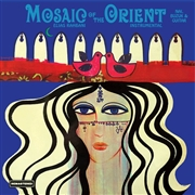 RAHBANI, ELIAS - MOSAIC OF THE ORIENT