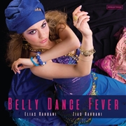 RAHBANI, ELIAS & ZIAD - BELLY DANCE FEVER