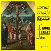 FAIRUZ - GOOD FRIDAY