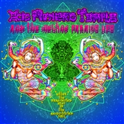 ACID MOTHERS TEMPLE & THE MELTING PARAISO U.F.O. - EITHER THE FRAGMENTED BODY OR THE...