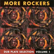 MORE ROCKERS - DUBPLATE SELECTION, VOL. 1
