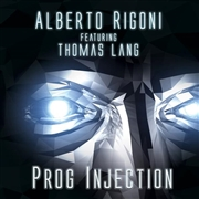 RIGONI, ALBERTO -FEATURING THOMAS LANG- - PROG INJECTION