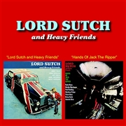 LORD SUTCH - LORD SUTCH & HEAVY FRIENDS/HANDS OF JACK THE RIPPER
