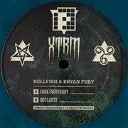 HELLFISH & BRYAN FURY - F*CK EVERYBODY/OUTCASTS