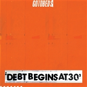 GOTOBEDS - DEBT BEGINS AT 30 (BLACK)