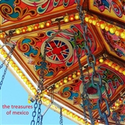 TREASURES OF MEXICO - THE LAST THING