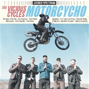 VICIOUS CYCLES - MOTORPSYCHO