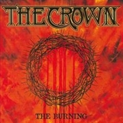 CROWN - THE BURNING