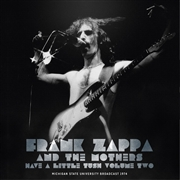 ZAPPA, FRANK - HAVE A LITTLE TUSH, VOL. 2 (2LP)