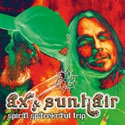 AX & SUNHAIR - SPIRAL SPACEKRAUT TRIP