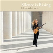 CUTLER, ELISABETH - SILENCE IS RISING
