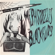 MEPHISTOFELES/THE BLACK FURS - SPLIT 7""